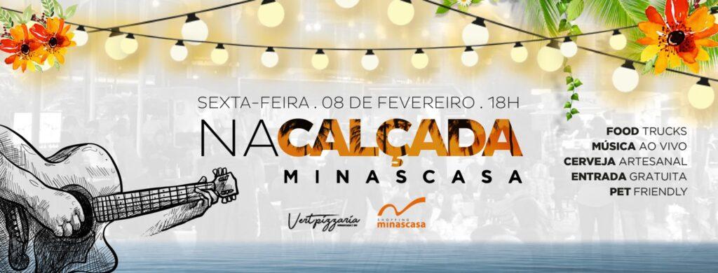 Na Calçada Minascasa- Fevereiro