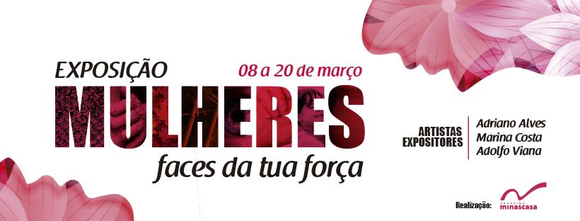 """Shopping Minascasa promove exposição """"Mulheres Faces da Tua Força"""""""