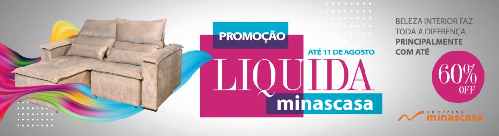 Promoção Liquida Minascasa