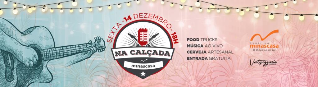 Na Calçada Minascasa Dezembro